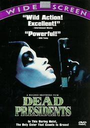 Songs from the movie Dead Presidents
